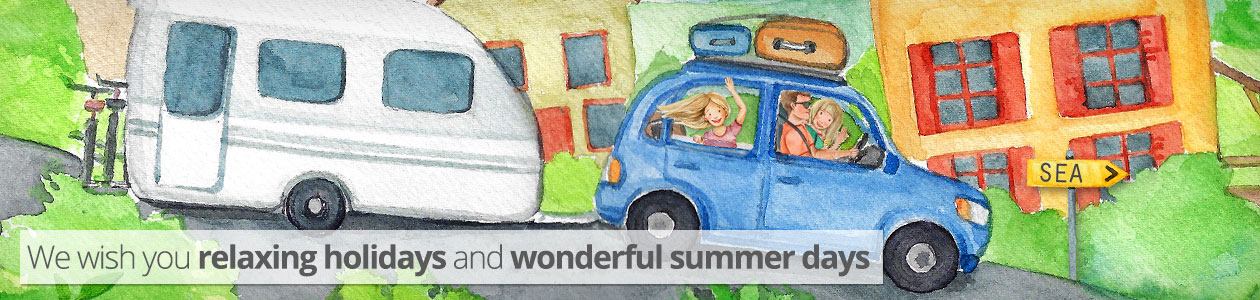 We wish you relaxing holidays and wonderful summer days